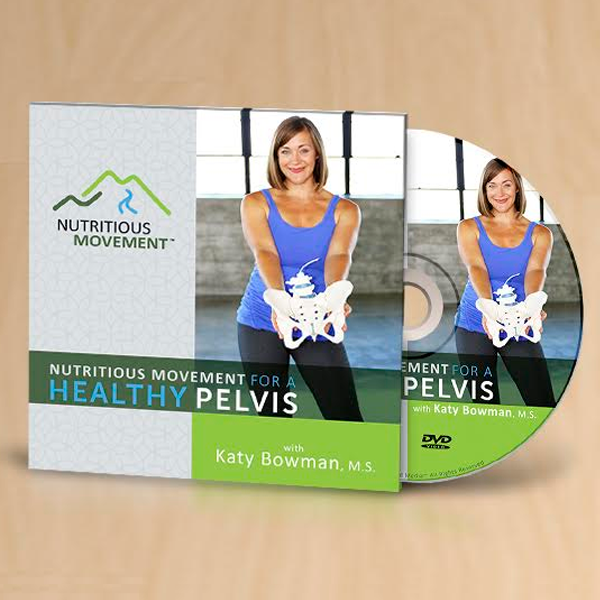 Nutritious Movement for a Healthy Pelvis DVD