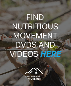 Find Nutritious Movement DVDs and Videos here
