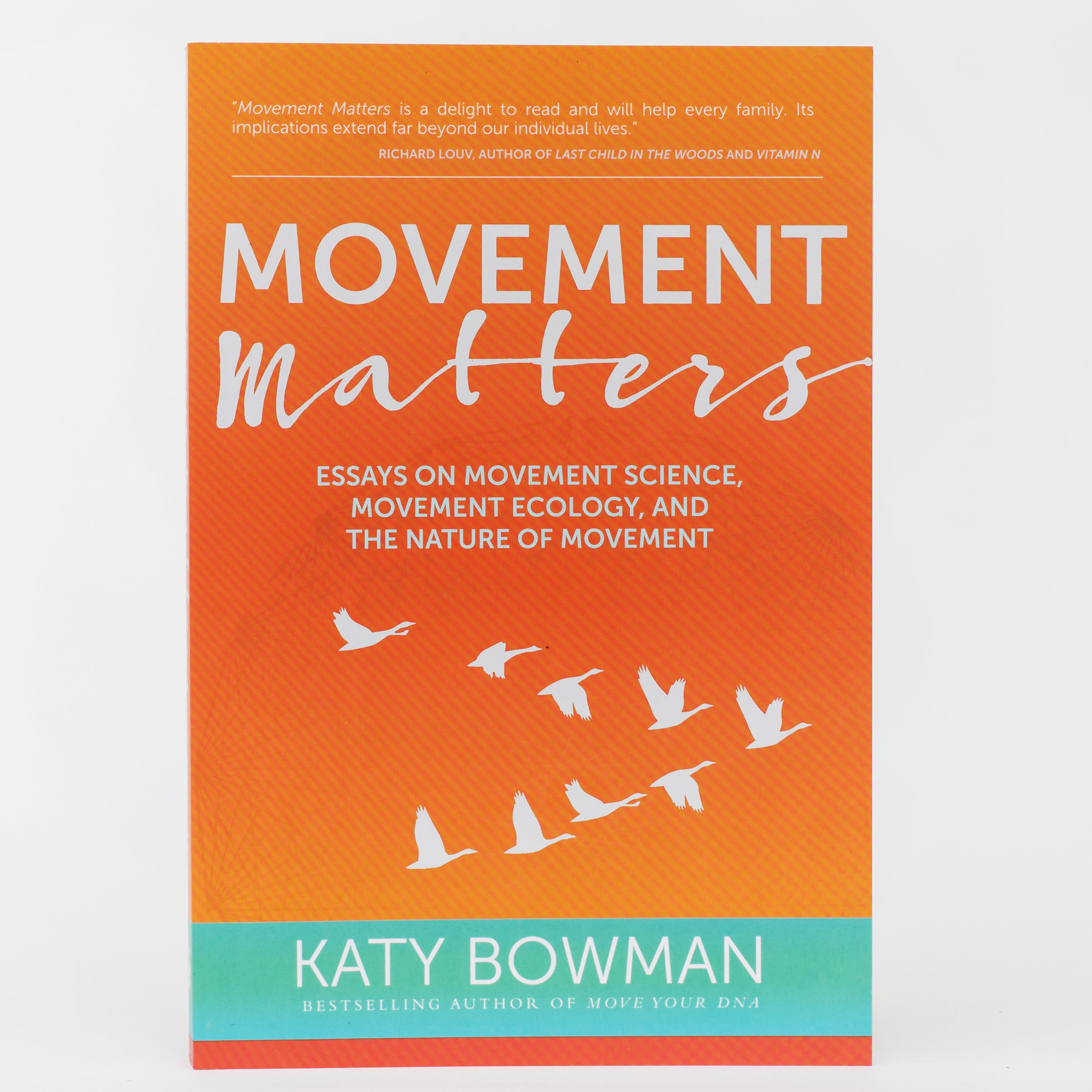 Movement Matters Essays On Movement Science Movement Ecology And  Movement Matters Essays On Movement Science Movement Ecology And The  Nature Of Movementpaperback