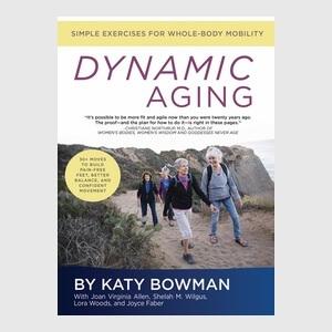 Dynamic Aging Katy Bowman